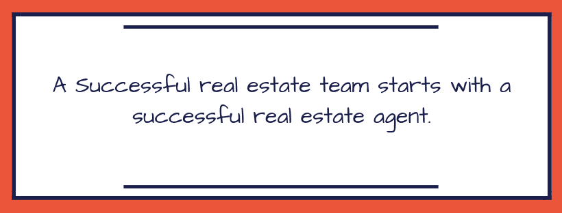 Real Estate Team: A Guide to Assembling the Ultimate One
