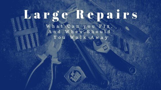 Avoid large repairs when you want to flip a house